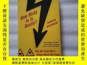 二手書博民逛書店How罕見Risky Is It, Really?:Why Our Fears Don t Always Matc