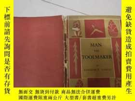 二手書博民逛書店man罕見the tool-maker by kenneth p.oakleyY234193 kenneth