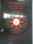 【書寶二手書T1/原文小說_YGX】Lemegeton : The Complete Lesser Key of Solomon_Mitch Henson