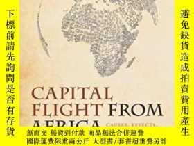 二手書博民逛書店Capital罕見Flight From Africa: Causes Effects And Policy Is