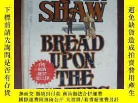 二手書博民逛書店Bread罕見Upon the WatersY146810 Ir