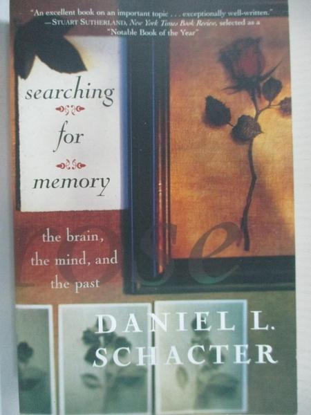 【書寶二手書T7/心理_IKP】Searching for Memory: The Brain, the Mind, and the Past_Schacter, Daniel L.