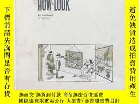 二手書博民逛書店HOW罕見TO LOOK Ad Reinhardt——如何觀看艾