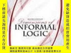 二手書博民逛書店Dimensions罕見Of Informal LogicY256260 Roper James Kendal