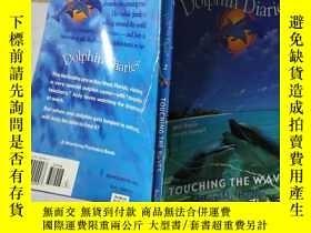 二手書博民逛書店Dolphin罕見Diaries 2:TOUCHING THE