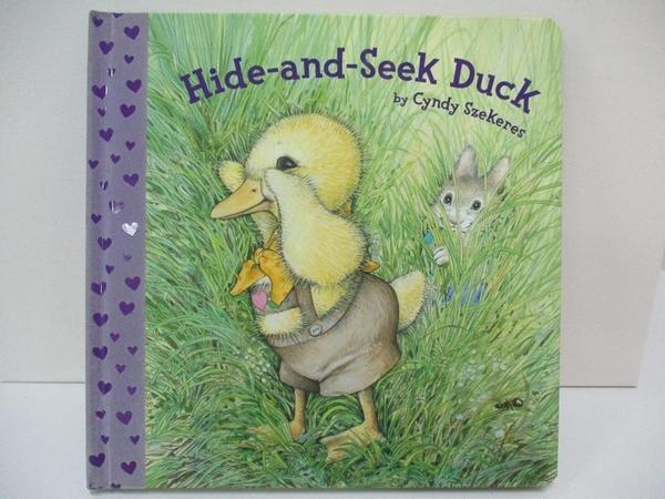 【書寶二手書T9/兒童文學_DQQ】Hide-and-Seek Duck_Szekeres, Cyndy