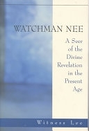 二手書博民逛書店《Watchman Nee: A Seer of the Divine Revelation in the Present Age》 R2Y ISBN:0870836250