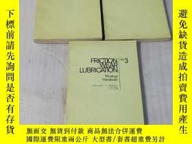 二手書博民逛書店FRICTION罕見WEAR LUBRICATION 1、2、3Y25599 看圖 看圖