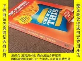 二手書博民逛書店Chew罕見On This   速食的恐怖真相 (英語)Y278