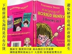 二手書博民逛書店A罕見Helping of Horrid Henry (3 books in 1) 《恐怖的亨利》(三本書合一)奇