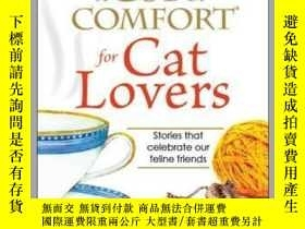 二手書博民逛書店A罕見Cup of Comfort for Cat LoversY410016 Colleen Sell Co