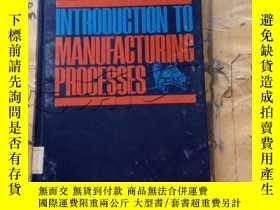 二手書博民逛書店Introduction罕見to manufacturing p