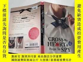 二手書博民逛書店Cross罕見My Heart and Hope to Spy : 在我的心和希望間諜.Y200392