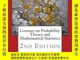 二手書博民逛書店Lectures罕見On Probability Theory And Mathematical Statisti
