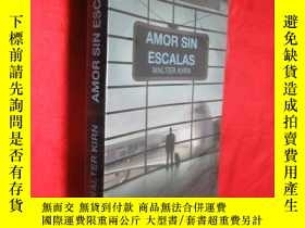 二手書博民逛書店Amor罕見Sin Escalas (大32開 )【詳見圖】Y5