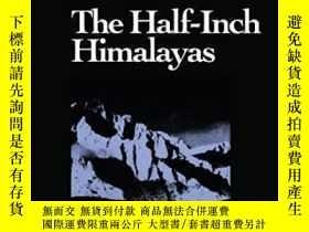 二手書博民逛書店The罕見Half-inch Himalayas (wesleyan Poetry Series)-半英寸喜馬拉雅