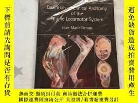 二手書博民逛書店Essentials罕見of Clinical Anatomy of the Equine Locomotor S