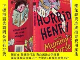 二手書博民逛書店horrid罕見henry and the mummy s curse 可怕的亨利和木乃伊的詛咒Y20039