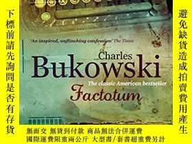 二手書博民逛書店罕見FactotumY256260 Charles Bukowski Virgin Books 出版2009