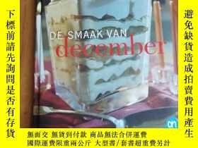 二手書博民逛書店DE罕見SMAAK VAN DECEMBER 十二月的美味(荷蘭