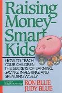 二手書 Raising Money-smart Kids: How to Teach Your Children the Secrets of Earning, Saving, Investing, R2Y 0840731957