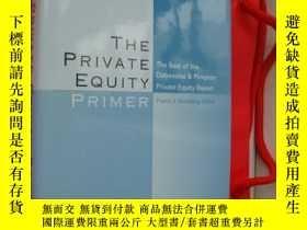 二手書博民逛書店The罕見Private Equity Primer Prime