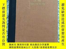 二手書博民逛書店A罕見SHORT HISTORY OF THE PRINTED WORDY10980 WARREN CHAPP