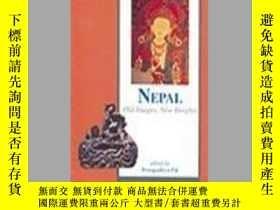 二手書博民逛書店Nepal:罕見Old Images, New Insights