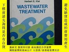 二手書博民逛書店Wastewater罕見Treatment-廢水處理Y436638 Herbert E. Klei; ...