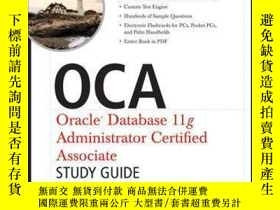 二手書博民逛書店OCA:罕見Oracle Database 11g Administrator Certified Associa