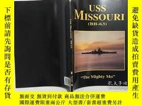 二手書博民逛書店Uss罕見Missouri - BB-63 Turner Publishing The Mighty Mo 英文原