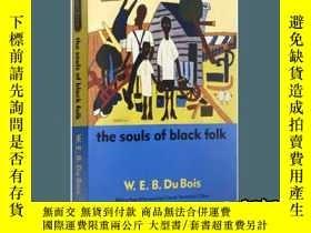 二手書博民逛書店The罕見Souls of Black Folk 英文原版書 散