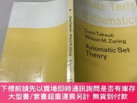 二手書博民逛書店Axiomatic罕見set theory Graduate Texts in Mathematics 公理集合論