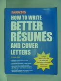 【書寶二手書T2/財經企管_ZEB】How to write better resumes and cover lett