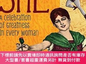 二手書博民逛書店She:罕見A Celebration of Greatness in Every WomanY360448