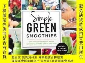 二手書博民逛書店Simple罕見Green Smoothies: 100+ Tasty Recipes to Lose Weigh