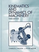 二手書博民逛書店 《Kinematics and dynamics of machinery》 R2Y ISBN:0060444371│CharlesEWilson