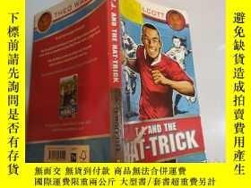 二手書博民逛書店T.J.and罕見the Hat-Trick:T.j .還有帽子戲法。Y200392