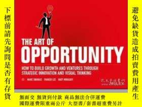 二手書博民逛書店The罕見Art of Opportunity: How to Build Growth and Ventures