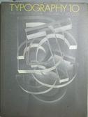 【書寶二手書T2/設計_E19】Typography 10: The Annual of the Type Direct