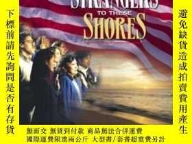 二手書博民逛書店Strangers罕見To These Shores: Race And Ethnic Relations In