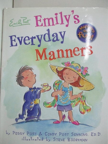 【書寶二手書T5/少年童書_EIA】Emily's Everyday Manners_Post, Peggy/ Senning, Cindy Post/ Bjorkman, Steve (ILT)