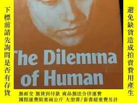 二手書博民逛書店THE罕見DILEMMA OF HUMAN IDENTITY (