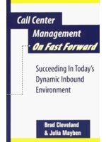 二手書《Call Center Management on Fast Forward: Succeeding in Today s Dynamic Inbound Environment》 R2Y 0965909301