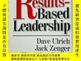 二手書博民逛書店Results-Based罕見Leadership 英文原版-績