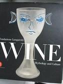 【書寶二手書T4/歷史_EUN】Wine Mythology and Culture_Fondazione Lungar