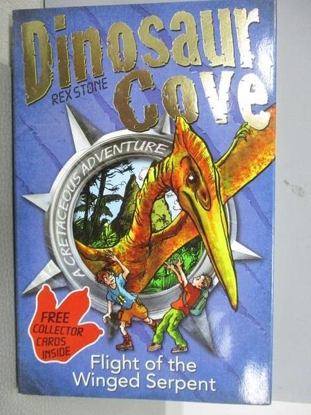 【書寶二手書T1/原文小說_MNB】Dinosaur Cove-Rex Stone-Flight of the Winged Serpent