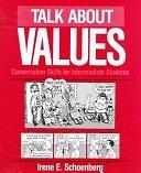 二手書博民逛書店《Talk about Values: Conversation Skills for Intermediate Students》 R2Y ISBN:0801300118