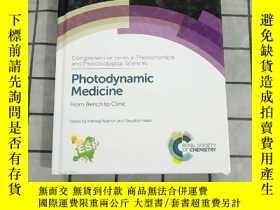 二手書博民逛書店Photodynamic罕見Medicine: From Bench to Clinic 進口原版 Y2682