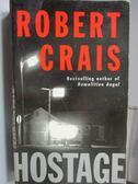 【書寶二手書T4/原文小說_MCW】Hostage_Robert Crais